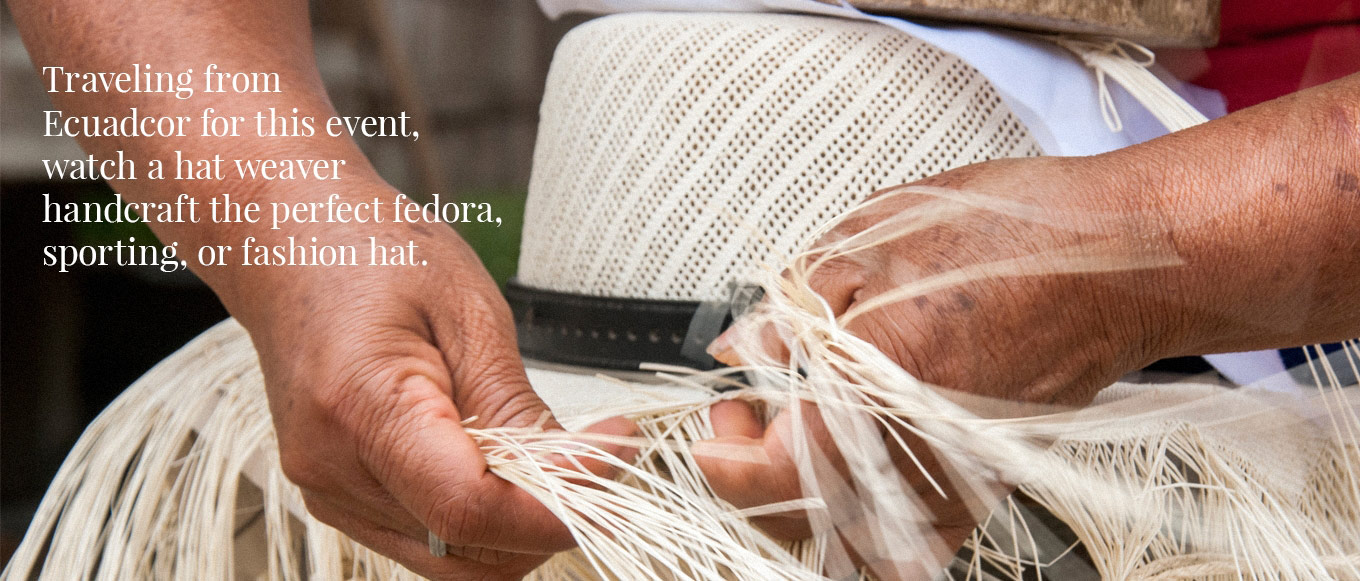 Hat weaver from Ecuadcor for this event