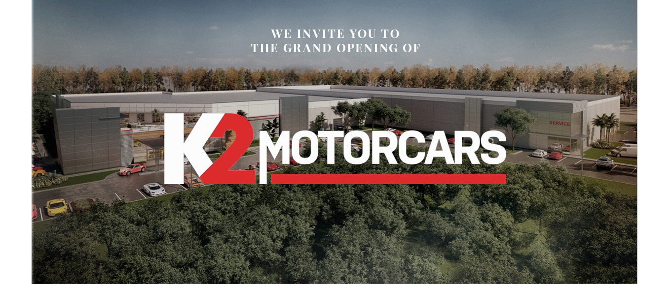 We invite you to the grand opening of K2 motorcars