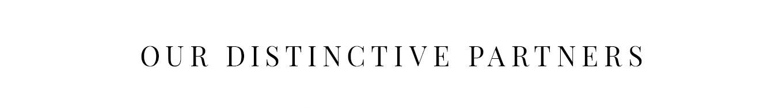 Our distinctive partners
