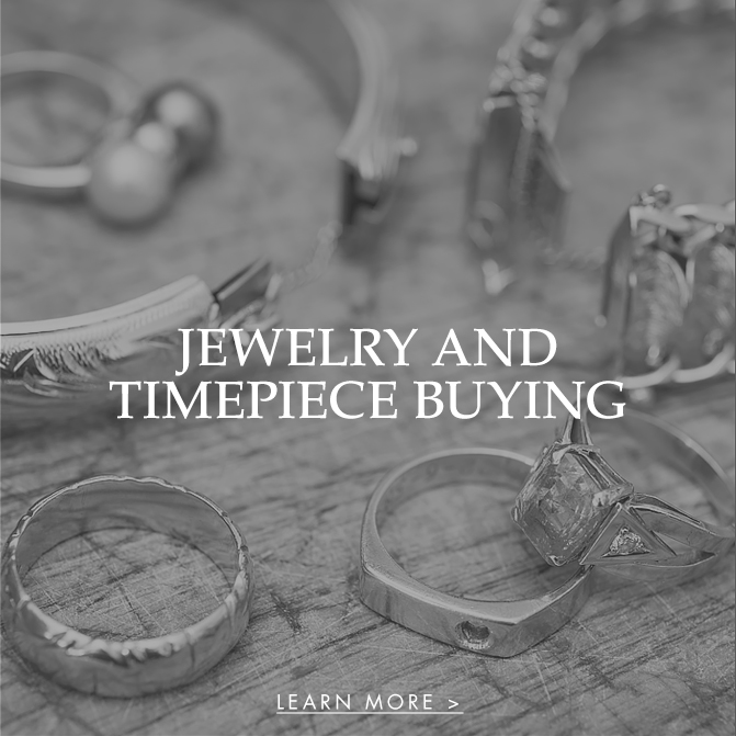 Jewelry and Timepiece Buying